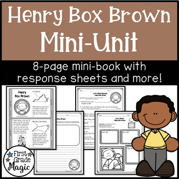 Henry Box Brown Mini-Unit for Black History Month