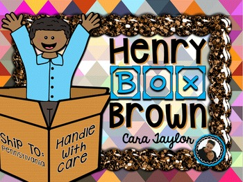 Henry Box Brown and Slavery:  Black History Month