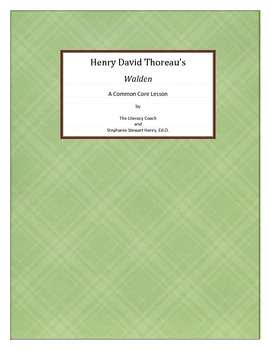 "Henry David Thoreau's ""Walden"" - A Common Core Lesson"