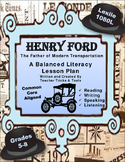 Henry Ford: A Balanced Literacy Lesson Plan