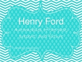 Henry Ford: Cars of the Past, Present, and Future