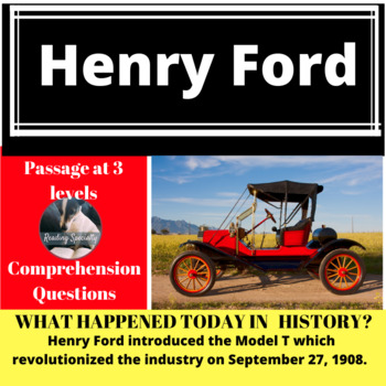 Henry Ford Differentiated Reading Passage, September 27