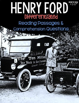 Henry Ford Differentiated Reading Passages