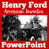 Henry Ford | Henry Ford's Assembly Line | Henry Ford PowerPoint