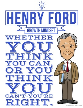 """Henry Ford """"Whether you think you can or think you can't, you're right!"""" Poster"""