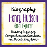 Henry Hudson Explorer Biography Informational Texts Activities Grade 4, 5, 6