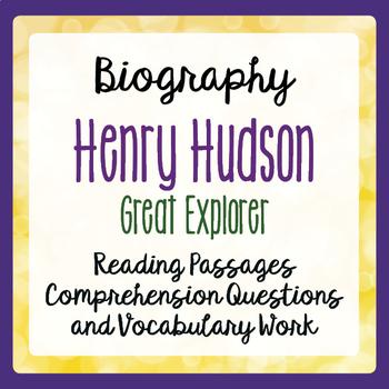 Henry Hudson Explorer Biography Informational Texts Activities Grade 4, 5, 6
