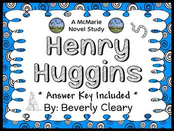 Henry Huggins (Beverly Cleary) Novel Study / Reading Comprehension (28 pages)