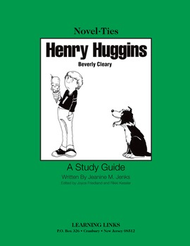 Henry Huggins - Novel-Ties Study Guide