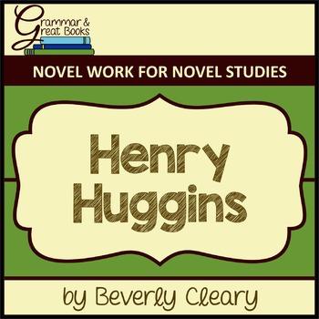 Henry Huggins: Novel Work for Grammar Gurus