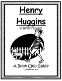 Henry Huggins, by Beverly Cleary: A Book Club Guide