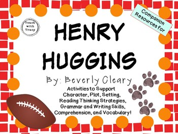 Henry Huggins by Beverly Cleary: A Complete Novel Study!