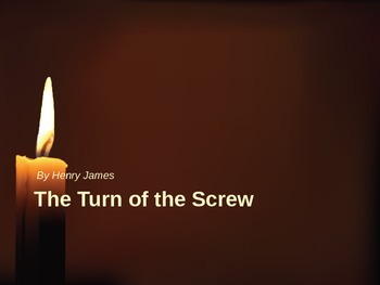 Henry Jame Turn of the Screw Lecture power point to accompany study of book