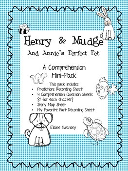 Henry & Mudge and Annie's Perfect Pet {A Comprehension Mini-Pack}