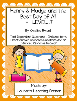 Henry & Mudge and The Best Day of All - Level J - Text Dependent Questions
