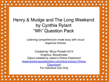 "Henry & Mudge and The Long Weekend by Cynthia Rylant ""Wh"" Question Pack"
