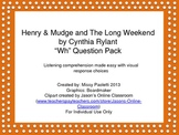 """Henry & Mudge and The Long Weekend by Cynthia Rylant """"Wh"""""""