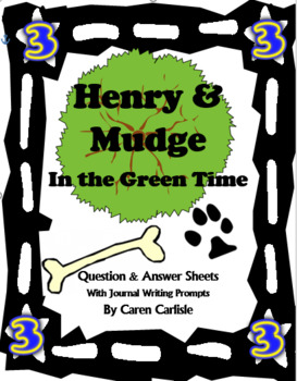 Henry & Mudge in the Green Time #3-Question & Answer Sheets