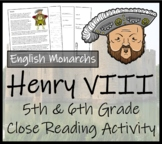 Henry VIII - 5th & 6th Grade Close Reading Activity