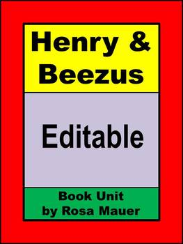 Henry and Beezus Book Unit Editables