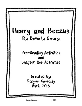 Henry and Beezus Pre-reading and Chapter 1