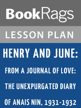 Henry and June: Lesson Plans