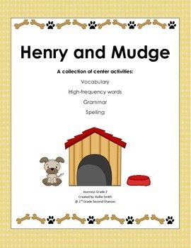 Henry and Mudge 2nd grade Journeys 1.1