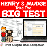 Henry and Mudge Take the Big Test Book Study Print & Digit