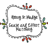 Henry and Mudge Cause and Effect Matching