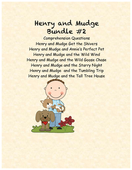 Henry and Mudge Comprehension Questions Bundle #2