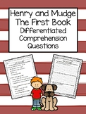 Henry and Mudge Comprehension Questions ~ The First Book