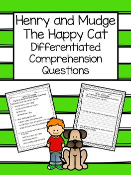 Henry and Mudge Comprehension Questions ~ The Happy Cat