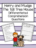 Henry and Mudge Comprehension Questions ~ The Tall Tree House