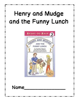 Henry and Mudge Funny Lunch Comprehension Questions