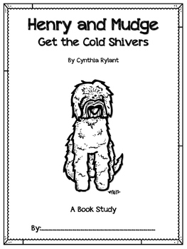 Henry and Mudge Get the Cold Shivers Book Companion