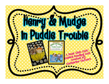 Henry and Mudge: In Puddle Trouble Book Club/Guided Reading Unit