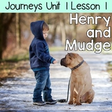 2nd Grade Journeys Henry and Mudge: Unit 1 Lesson 1 Supplemental Resources