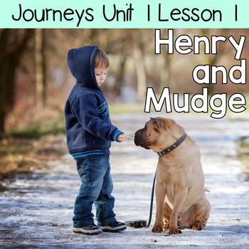 Henry and Mudge: Journeys Unit 1 Lesson 1 Supplemental Resources