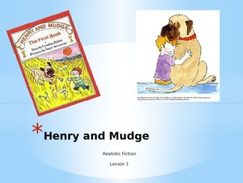 Henry and Mudge  Journey's Unit 1 lesson 1