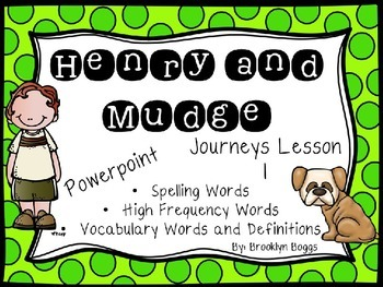 Henry and Mudge Powerpoint - Second Grade Journeys Lesson 1