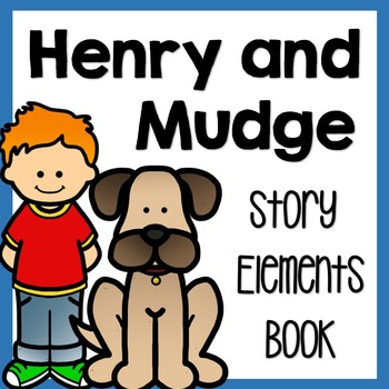 Henry and Mudge Story Elements Book