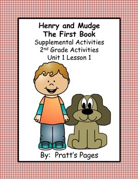 Henry and Mudge Supplemental Activities for Journey's Unit 1 Lesson 1