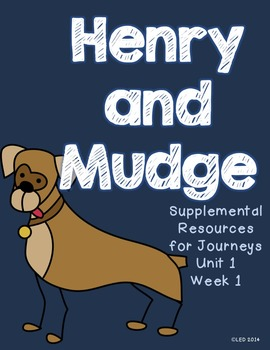 Henry and Mudge: Supplemental Materials for Journeys 2nd Grade
