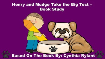 Henry and Mudge Take the Big Test - Book Study