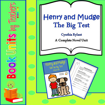 Henry and Mudge: The Big Test by Cynthia Rylant Book Unit