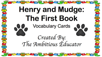 Henry and Mudge: The First Book--- Bookworms Curriculum