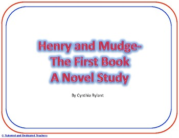 Henry and Mudge- The First Book Novel Study