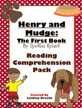 Henry and Mudge - The First Book: Reading Comprehension Pack