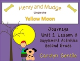 Henry and Mudge Under a Yellow Moon Journeys Unit 1 Lesson 3  2nd gr. Supplement