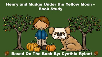 Henry and Mudge Under the Yellow Moon - Book Study